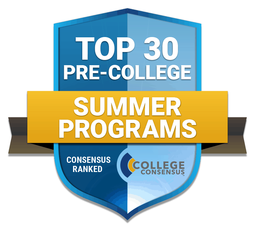 Top 30 Pre College Summer Programs For 2019 Top Consensus Ranked Schools With Summer Programs For High School Students