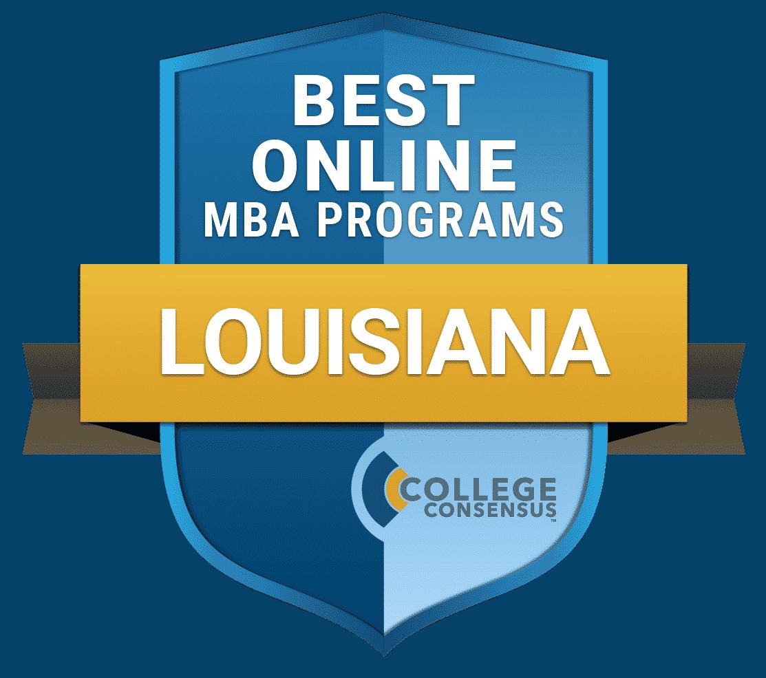 College Consensus Best Online MBA Programs in Louisiana