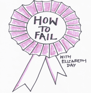 How To Fail With Elizabeth Day logo