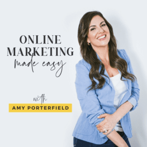 Online Marketing Made Easy with Amy Porterfield podcast logo