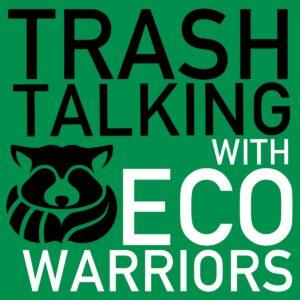 Trash Talking with Eco Warriors podcast logo