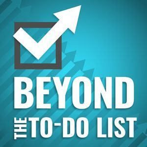 Beyond The To Do List